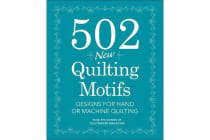 502 New Quilting Motifs - Designs for Hand and Machine Quilting