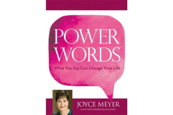 Power Words - What You Say Can Change Your Life