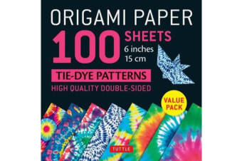 Origami Paper 100 sheets Tie-Dye Patterns 6 inch (15 cm): Instructions for 8 Projects Included - High-Quality Origami Sheets Printed with 8 Different Designs