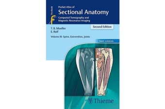 Pocket Atlas of Sectional Anatomy, Volume III: Spine, Extremities, Joints - Computed Tomography and Magnetic Resonance Imaging