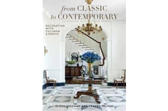 From Classic To Contemporary - Decorating with Cullman & Kravis