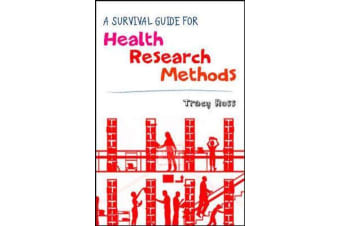 A Survival Guide for Health Research Methods