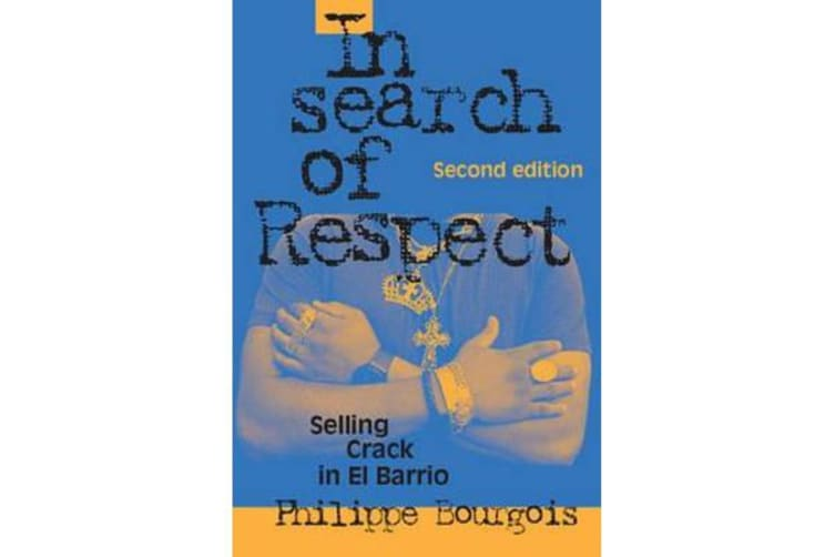 In Search of Respect - Selling Crack in El Barrio