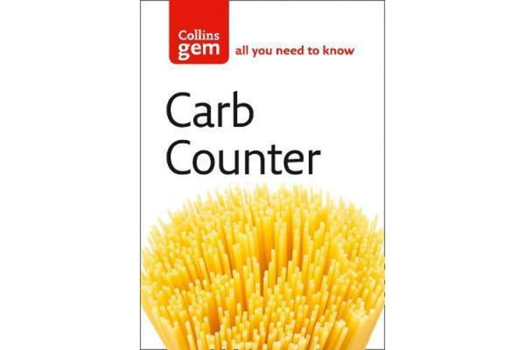 Carb Counter - A Clear Guide to Carbohydrates in Everyday Foods