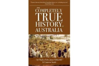 The Chaser Quarterly - Issue 12: The Completely True History of Australia