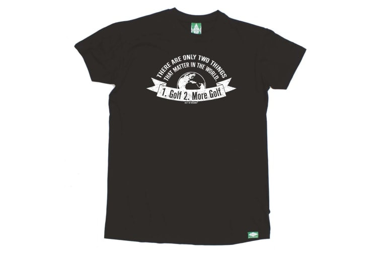 Out Of Bounds Golf Tee - There Are Only Two Things That Matter Golf - (X-Large Black Mens T Shirt)