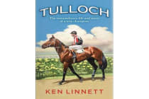 Tulloch - A Mighty Champion
