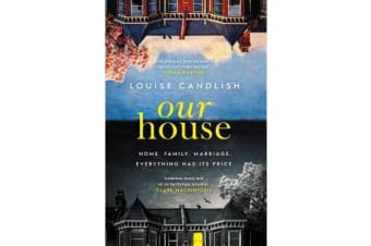 Our House - The Sunday Times bestseller everyone's talking about