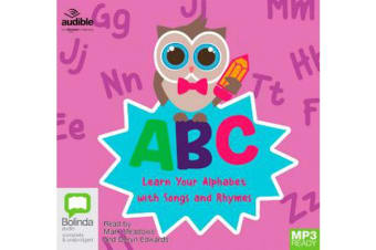 ABC : Learn Your Alphabet With Songs And Rhymes