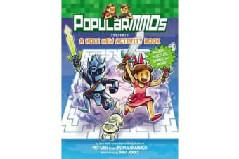 PopularMMOs Presents A Hole New Activity Book - Mazes, Puzzles, Games, and More!