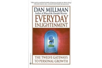 Everyday Enlightenment - The Twelve Gateways to Personal Growth