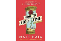 How to Stop Time - The Illustrated Edition