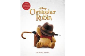 Christopher Robin - The Novelization