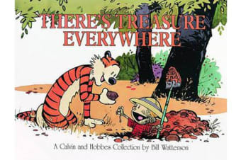 There's Treasure Everywhere - A Calvin and Hobbes Collection