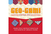 Geo-Gami Paper Pack - Basic Fold Instructions Plus More Than 400 Sheets of Origami Paper