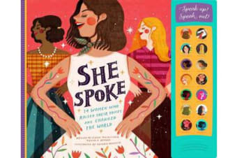 She Spoke - 14 Women Who Raised Their Voices and Changed the World