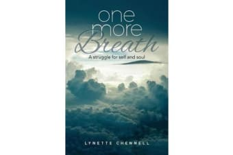 One More Breath - A Struggle for Self and Soul