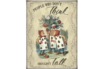 Don�'t Think Don�'t Talk Alice Metal Sign (Multicoloured) (40 x 30cm)