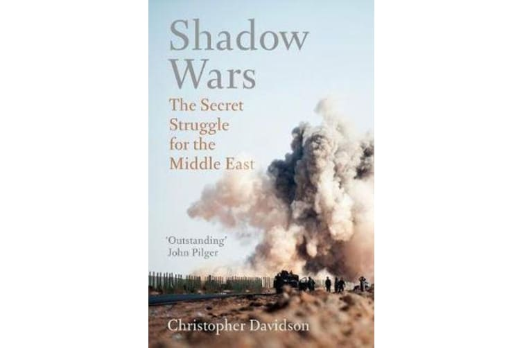 Shadow Wars - The Secret Struggle for the Middle East