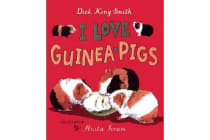 I Love Guinea Pigs - Read and Wonder