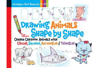 Drawing Animals Shape by Shape - Create Cartoon Animals with Circles, Squares, Rectangles & Triangles