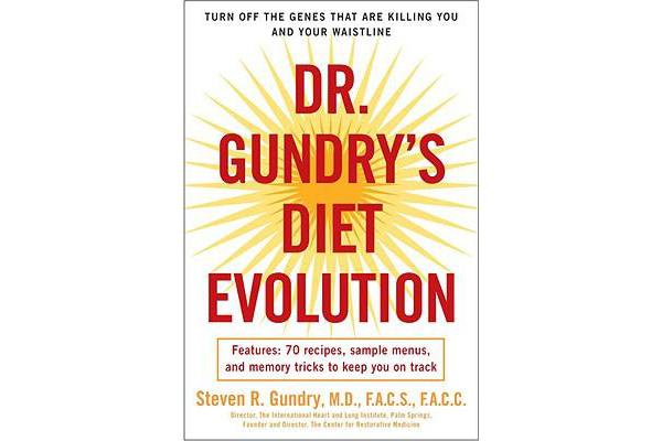 Dr. Gundry's Diet Evolution - Turn Off the Genes That Are Killing You and Your Waistline