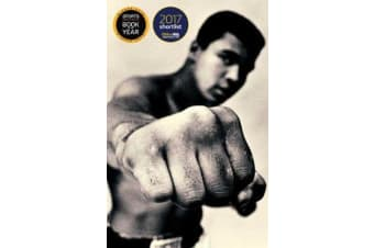 Ali: A Life - Shortlisted for the William Hill Sports Book of the Year 2017