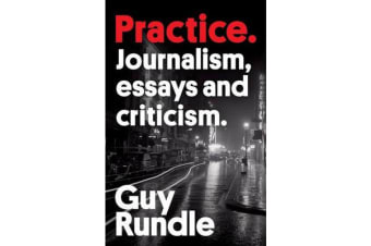 Practice - Journalism, essays and criticism