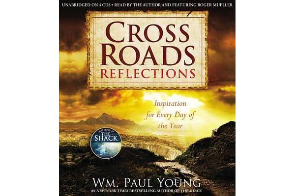 Cross Roads Reflections - Inspiration for Every Day of the Year