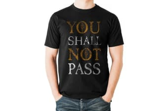 Lord Of The Rings Unisex Adults You Shall Not Pass Text Design T-shirt (Black)