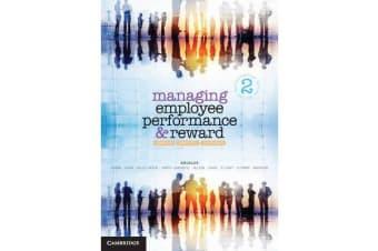 Managing Employee Performance and Reward - Concepts, Practices, Strategies