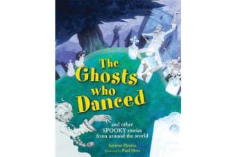 The Ghosts Who Danced - and other spooky stories