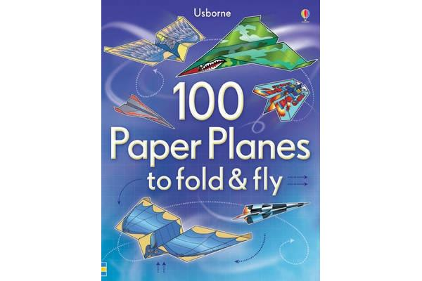 Image of 100 Paper Planes to Fold and Fly