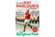 The Romford Pele - It's only Ray Parlour's autobiography