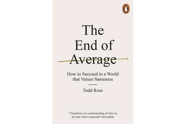 The End of Average - How to Succeed in a World That Values Sameness
