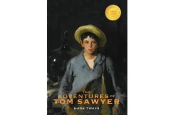 The Adventures of Tom Sawyer (1000 Copy Limited Edition)