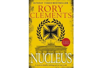 Nucleus - the gripping spy thriller for fans of ROBERT HARRIS
