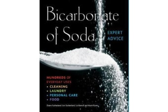Bicarbonate of Soda - Hundreds of Everyday Uses