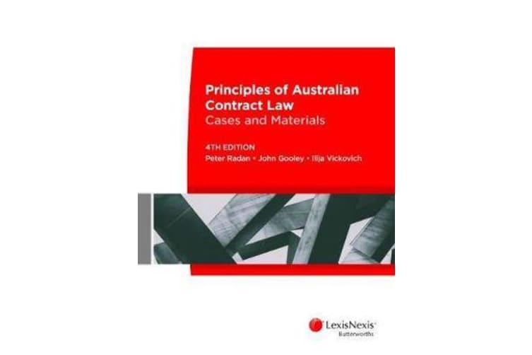 Principles of Australian Contract Law - Cases and Materials