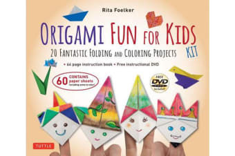 Origami Fun for Kids Kit - 20 Fantastic Folding and Coloring Projects: Kit with Origami Book, Fun & Easy Projects, 60 Origami Papers and Instructional DVD
