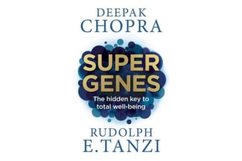 Super Genes - The hidden key to total well-being