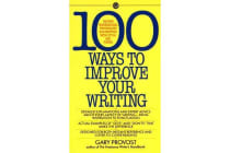 Provost Gary - 100 Ways to Improve Your Writing