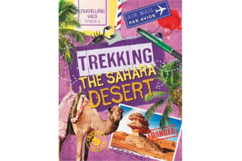 Travelling Wild - Trekking the Sahara