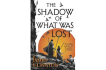 The Shadow of What Was Lost - Book One of the Licanius Trilogy