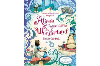 Usborne Illustrated Originals - Alice in Wonderland