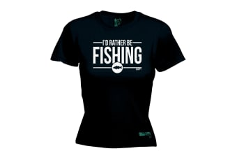 Drowning Worms Fishing Tee - Id Rather Be - (Large Black Womens T Shirt)