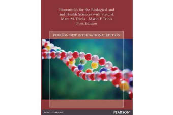 Biostatistics for the Biological and Health Sciences with Statdisk - Pearson New International Edition