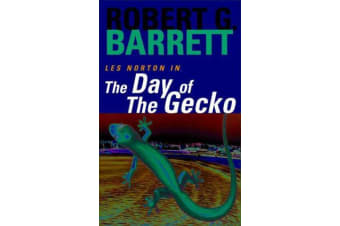 The Day of the Gecko - A Les Norton Novel 9