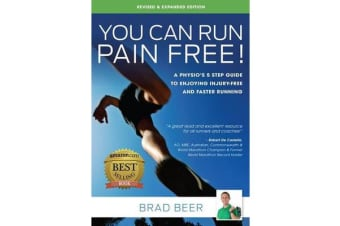 You Can Run Pain Free - Revised Edition