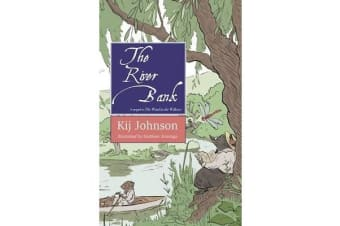 The River Bank - A Sequel to Kenneth Grahame's the Wind in the Willows